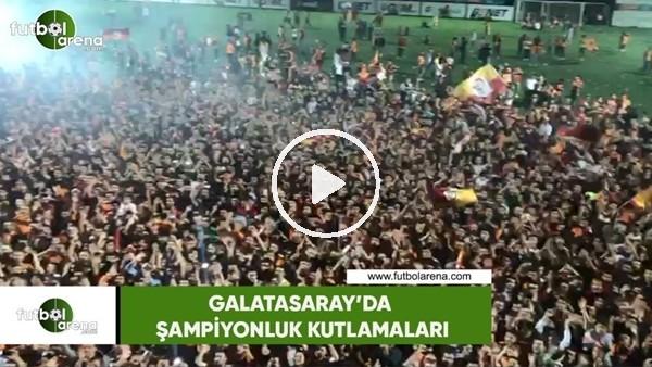 Galatasaray Florya Metin Oktay Tesisleri'nde şampiyonluk coşkusu