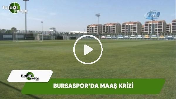 Bursaspor'da maaş krizi! Futbolcular antrenmana çıkmadı...