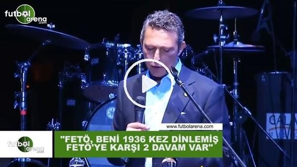 """Ali Koç: """"Fetö beni 1936 kez dinlemiş, Fetöye karşı 2 davam var"""""""