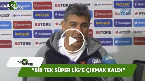 """Sait Karafırtınalar: """"Bir tek Süper Lig'e çıkmak kaldı"""""""