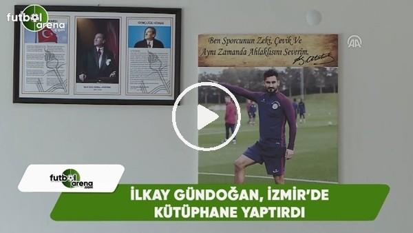İlkay Gündoğan, İzmir'de kütüphane yaptırdı