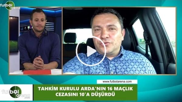 Arda Turan'ın 16 maçlık cezası neden 10'a düşürüldü?