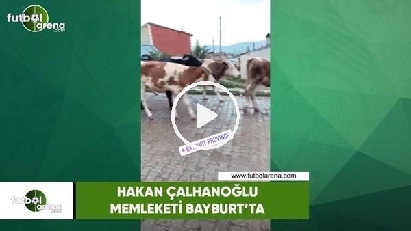 Hakan Çalhanoğlu memleketi Bayburt'ta