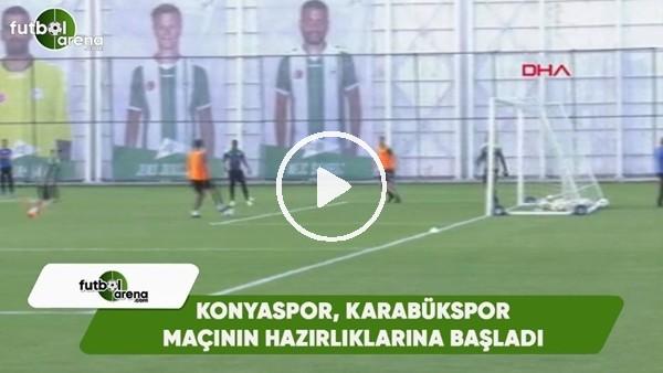 Konyaspor, Karabükspor maçının hazırlıklarına başladı