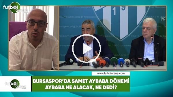Samet Aybaba, Bursaspor'dan ne kadar alacak?