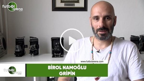 """Birol Namoğlu: """"Beşiktaş'a sempatim var ama Galatasaray ağır bastı"""""""