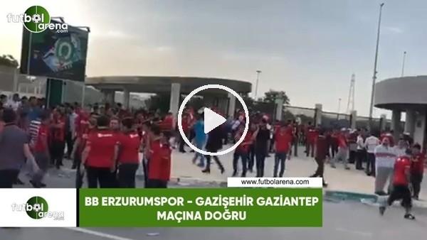 BB Erzurumspor - Gazişehir Gaziantep maçı öncesi heyecanlı bekleyiş