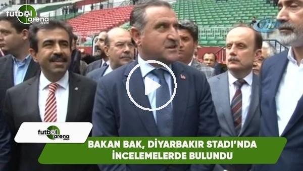 Osman Aşkın Bak, Diyarbakır Stadı'nda incelemelerde bulundu