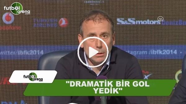 """Abdullah Avcı: """"Dramatik bir gol yedik"""""""