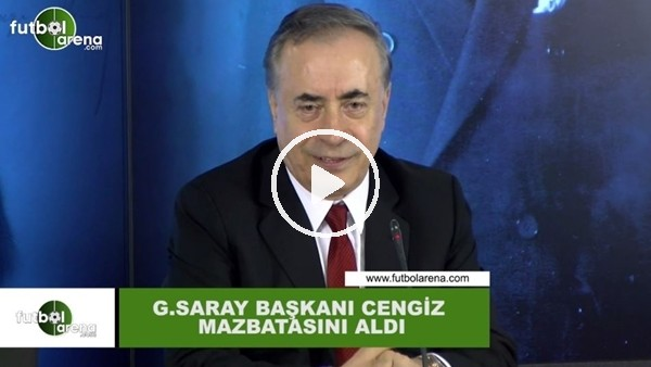 Galatasaray Başkanı Mustafa Cengiz mazbaasını aldı