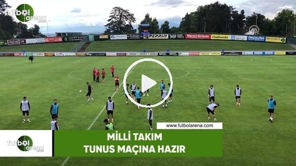 Milli Takım, Tunus maçına hazır
