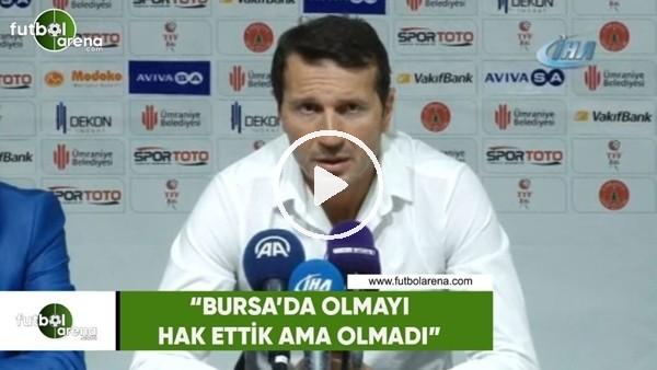 """'Bayram Bektaş: """"Bursa'da olmayı hak ettik ama olmadı"""""""