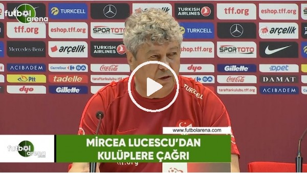 Mircea Lucescu'dan kulüplere çağrı