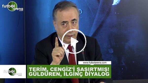 Fatih Terim'in sözleri Mustafa Cengiz'i güldürdü