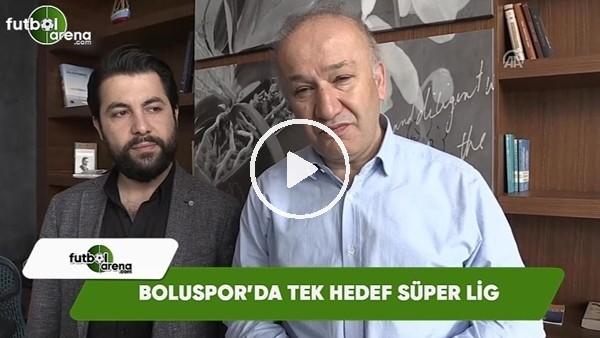 Boluspor'da tek hedef Süper Lig!