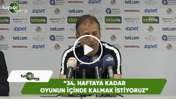 """Abdullah Avcı: """"34. haftaya kadar oyunun içinde olmak istiyoruz"""""""