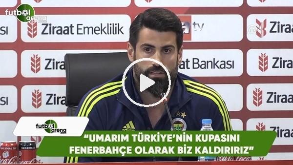 """Volkan Demirel: """"Umarım Türkiye'nin kupasını Fenerbahçe olarak biz kaldırırız"""""""