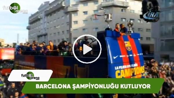 Barcelona şampiyonluğu kutluyor