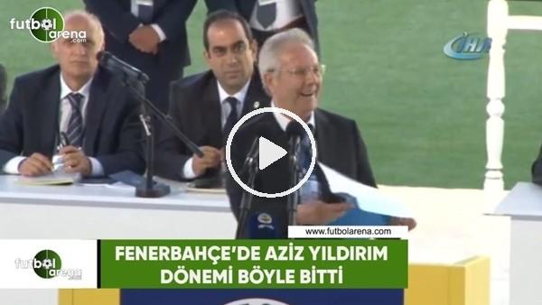 Fenerbahçe'de Aziz Yıldırım dönemi böyle bitti