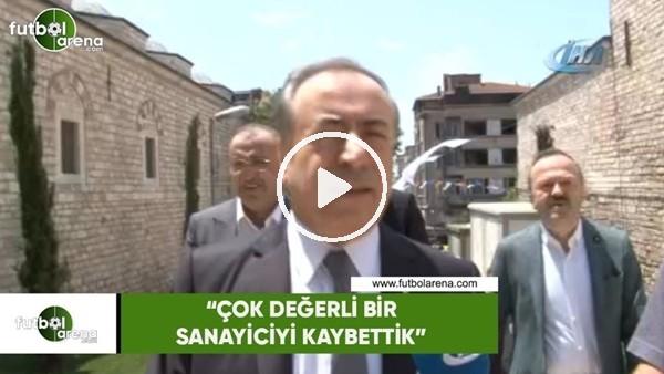 """Mustafa Cengiz: """"Değerli bir sanayiciyi kaybettik"""""""