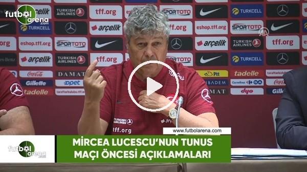 Mircea Lucescu'nun Tunus maçı öncesi açıklamaları