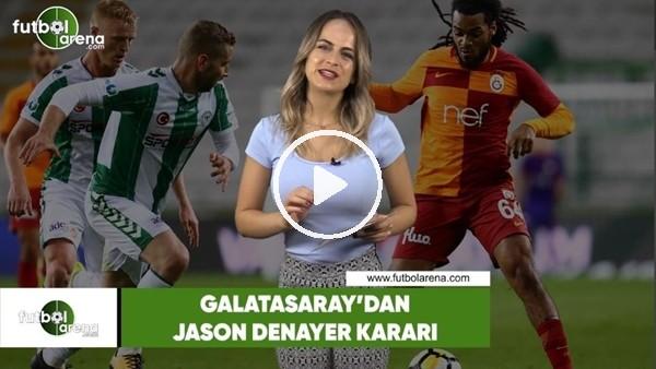 Galatasaray'dan Jason Denayer kararı