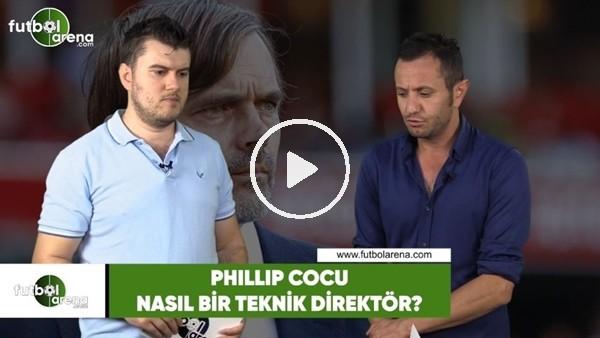 Phillip Cocu nasıl bir teknik direktör?