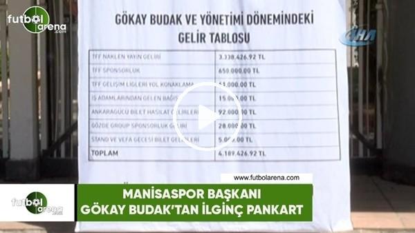 'Manisaspor Başkanı Gökay Budak'tan ilginç pankart