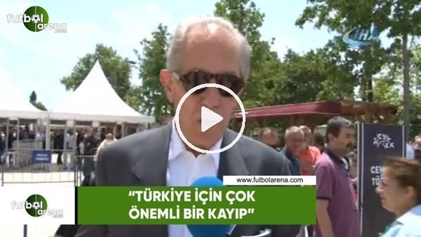 """Faruk Süren: """"Türkiye için çok önemli bir kayıp"""""""