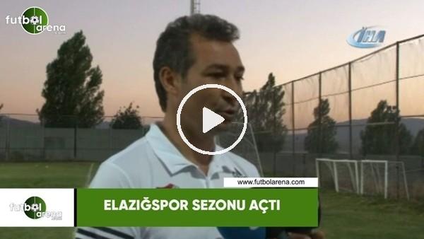 'Elazığspor sezonu açtı