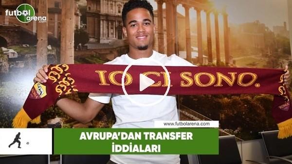 Avrupa'dan transfer haberleri (12 Haziran 2018)