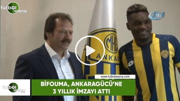Bifouma, Ankaragücü'ne 3 yıllık imzayı attı