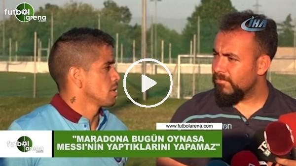 """Ibanez: """"Maradona bugün oynasa Messi'nin yaptıklarını yapamaz"""""""