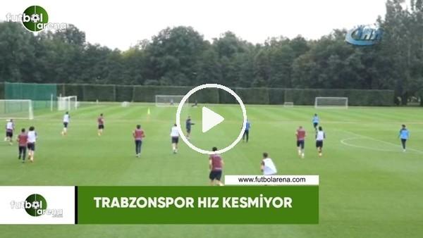 Trabzonspor hız kesmiyor