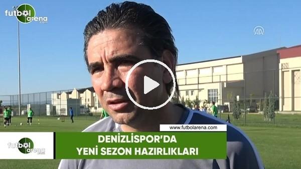 Denizlispor'da yeni sezon hazırlıkları