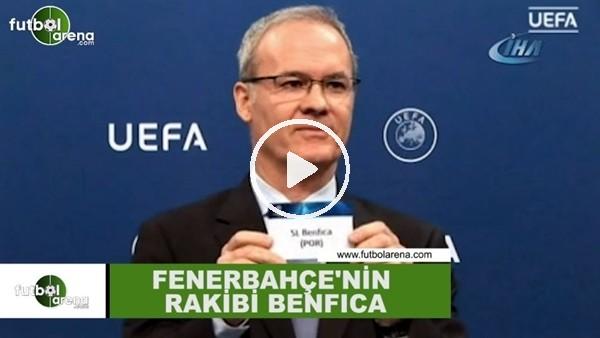 Fenerbahçe, Benfica ile eşleşti