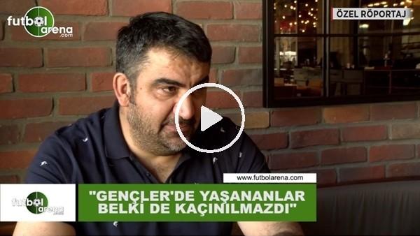 Ümit Özat'tan FutbolArena'ya özel açıklamalar