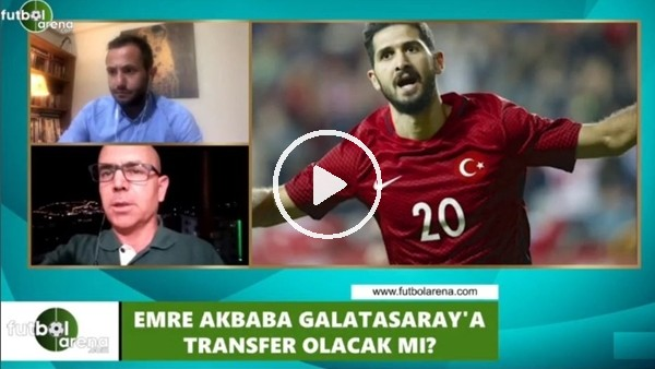 Emre Akbaba, Galatasaray'a transfer olacak mı?