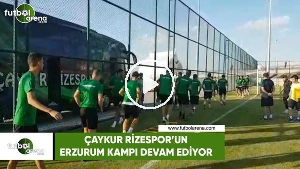Çaykur Rizespor'un Erzurum kampı devam ediyor