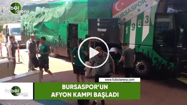Bursaspor'un Afyon kampı başladı