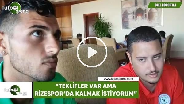 """Petruccci: """"Teklifler var ama Rizespor'da kalmak istiyorum"""""""
