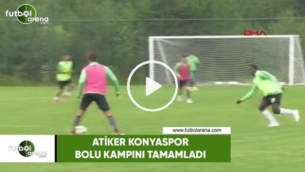 Atiker Konyaspor, Bolu kampını tamamladı