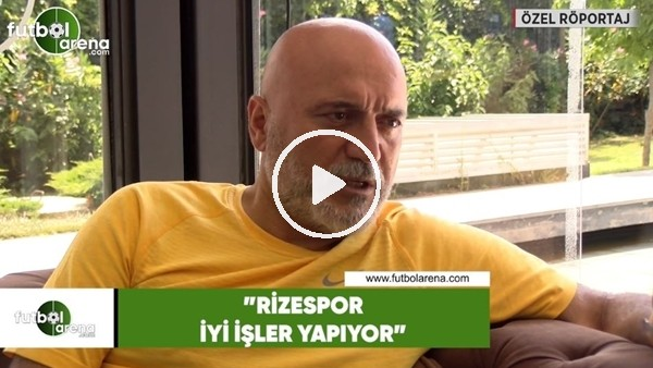 """Hikmet Karaman: """"Rizespor iyi işler yapıyor"""""""