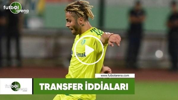 Transfer iddiaları (19 Temmuz 2018)