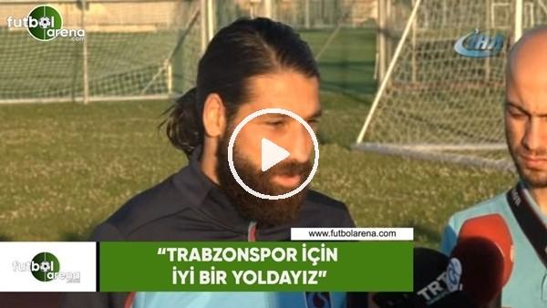 """Olcay Şahan: """"Trabzonspor için iyi bir yoldayız"""""""