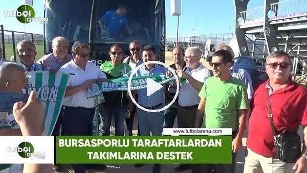 Bursasporlu taraftarlardan takımlarına destek