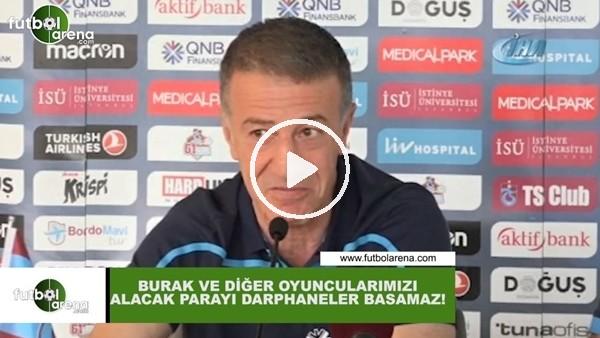 """Ahmet Ağaoğlu: """"Burak Yılmaz ve diğer oyuncularımızı alacak parayı darphaneşer basmaz"""""""