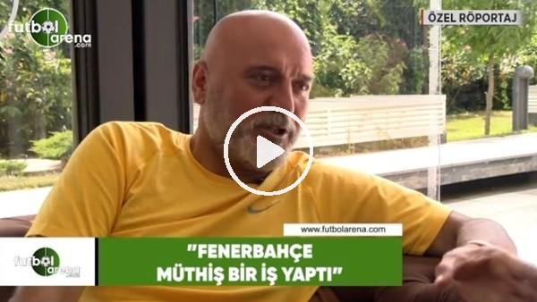 """Hikmet Karaman: """"Fenerbahçe müthiş bir iş yaptı"""""""
