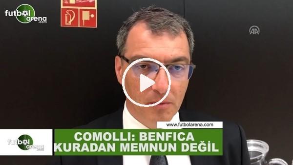 """Damien Comolli: """"Benfica kuradan memnun değil"""""""