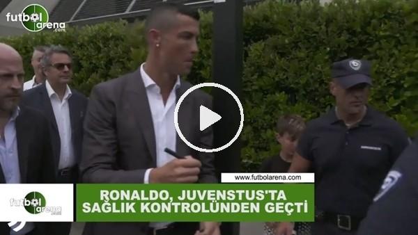Cristaino Ronaldo sağlık kontrolünden geçti